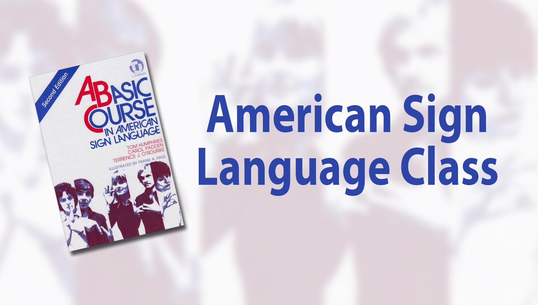 American Sign Language Class