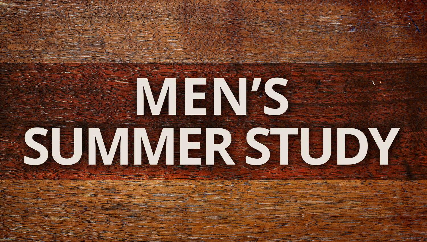 Men's Summer Study: Lessons on Life and Leadership from 2 Timothy