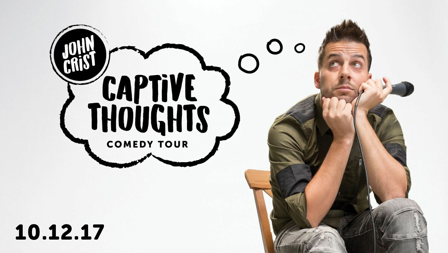 John Crist: Captive Thoughts Comedy Tour