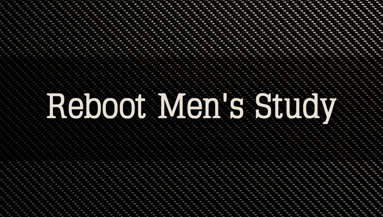 Reboot Men's Study