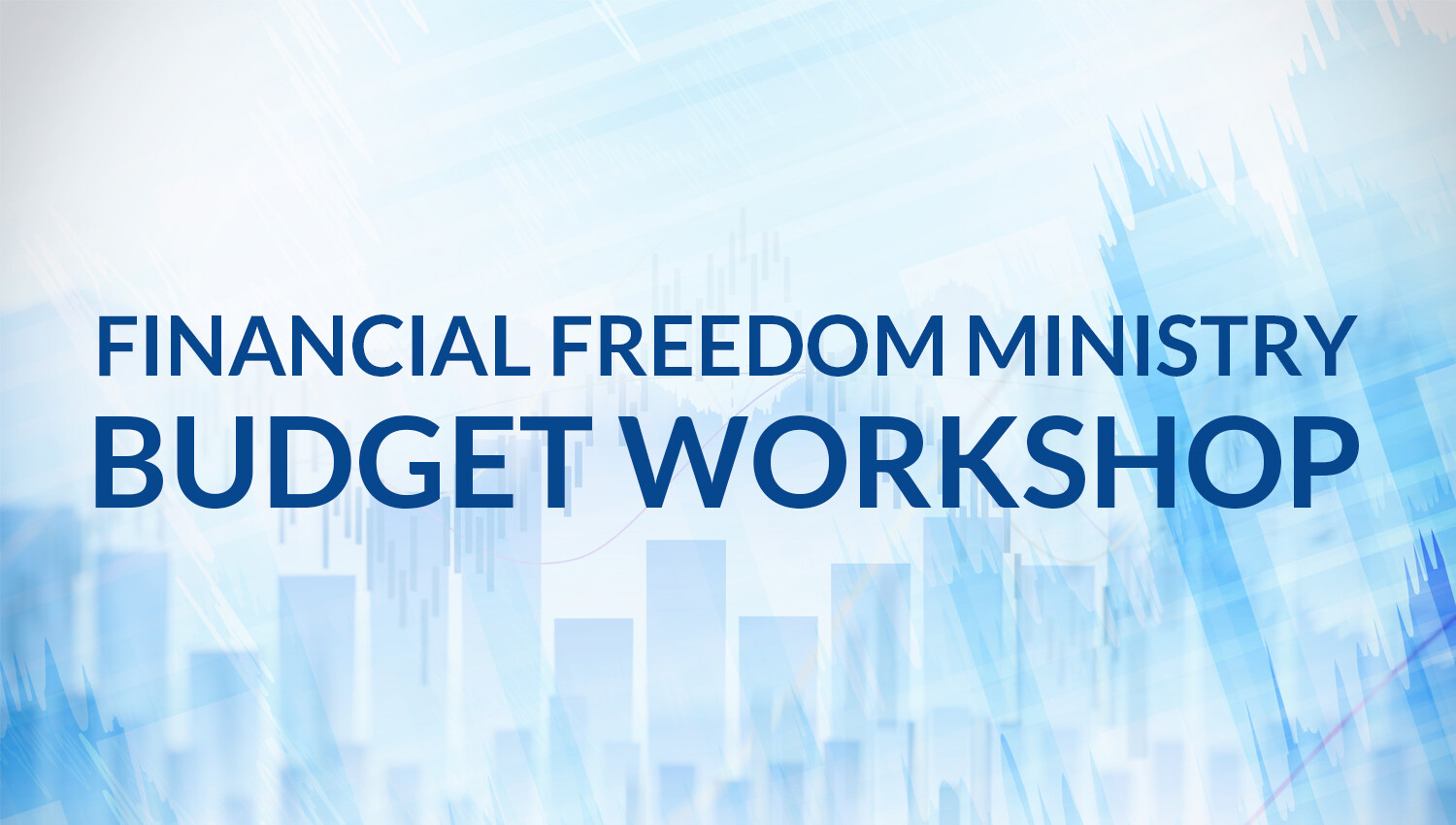 Financial Freedom Ministry Budget Workshop