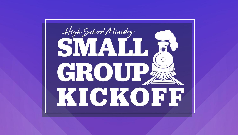 Small Group Kickoff