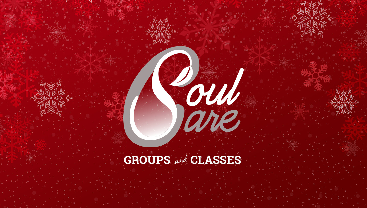 Winter Soul Care Groups and Classes